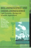Shen X., Yang X., Zhang X. — Bioluminescence and Chemiluminescence: Light Emission: Biology and Scientific Applications, Proceedings of the 15th International Symposium