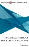 Lung-an Y. — Numerical Methods for Exterior Problems (Peking University Series in Mathematics)