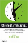 Youan B. — CHRONOPHARMACEUTICS - Science and Technology for Biological Rhythm-Guided Therapy and Prevention of