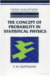 Guttmann Y. — The Concept of Probability in Statistical Physics