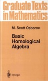 Osborne M. — Basic Homological Algebra (Graduate Texts in Mathematics)