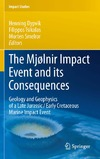 Dypvik H., Tsikalas F., Smelror M. — The Mjolnir Impact Event and its Consequences: Geology and Geophysics of a Late Jurassic Early Cretaceous Marine Impact Event (Impact Studies)