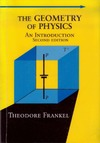 Frankel T. — The Geometry of Physics: An Introduction, Second Edition