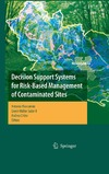 Marcomini A., Suter II G., Critto A. — Decision Support Systems for Risk-Based Management of Contaminated Sites (Lecture Notes in Mathematics (Springer-Verlag), 763.)