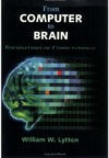 Lytton W. — From Computer to Brain. Foundations of Computational Neuroscience