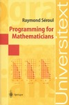 Seroul R., O'Shea D. — Programming for Mathematicians