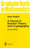 Koblitz N. — A course in number theory and cryptography