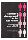 Malick M., Carr J. — Manual on Management of the Burn Patient: Including Splinting, Mold and Pressure Techniques