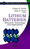 Dahlin G., Strom K. — Lithium Batteries:: Research, Technology and Applications (Electrical Engineering Developments)