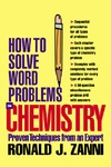 Zanni R.J. — How to Solve Word Problems in Chemistry (How to Solve Word Problems (McGraw-Hill))