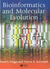 Higgs P., Attwood T. — Bioinformatics and Molecular Evolution