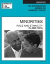 Doak M. — Minorities: Race and Ethnicity in America (Information Plus Reference Series)