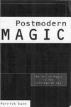 Dunn P. — Postmodern Magic: The Art of Magic in the Information Age