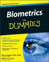 Gregory P., Simon M. — Biometrics For Dummies (For Dummies (Computer Tech))