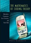Garrett P. — The Mathematics of Coding Theory