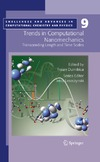 Dumitrica T. — Trends in Computational Nanomechanics: Transcending Length and Time Scales (Challenges and Advances in Computational Chemistry and Physics)