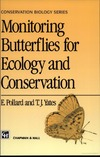 Yates T., Pollard E. — Monitoring butterflies for ecology and conservation: the British butterfly monitoring scheme