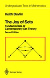 Devlin K. — The Joy of Sets. Fundamentals of Contemporary Set Theory