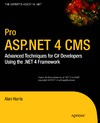 Harris A. — Pro ASP.NET 4 CMS: Advanced Techniques for C# Developers Using the .NET 4 Framework