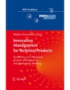 Eversheim W. — Innovation Management for Technical Products: Systematic and Integrated Product Development and Production Planning