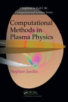 Jardin S. — Computational Methods in Plasma Physics (Chapman & Hall CRC Computational Science)
