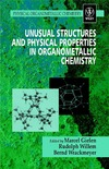 Gielen M., Willem R., Wrackmeyer B. — Unusual Structures And Physical Properties In Organometallic Chemistry