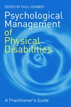 Kennedy P. — Psychological Management of Physical Disabilities: A Practitioner's Guide