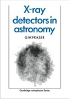 Fraser G. — X-ray Detectors in Astronomy