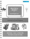 Lyon D. — Practical Project: Guidelines for Project Engineers & Program Management Personnel
