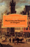 Geyer-Kordesch J., Macdonald F. — Physicians and Surgeons in Glasgow, 1599-1858: The History of the Royal College of Physicians and Surgeons of Glasgow