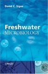 Sigee D. — Freshwater Microbiology: Biodiversity and Dynamic Interactions of Microorganisms in the Aquatic Environment