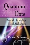 Knoss R. — Quantum Dots: Research, Technology and Applications