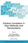 Scharnberg K., Kruchinin S. — Electron Correlation in New Materials and Nanosystems (NATO Science Series II: Mathematics, Physics and Chemistry)