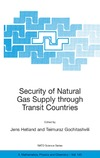 Hetland J., Gochitashvili T. — Security of Natural Gas Supply through Transit Countries (NATO Science Series II: Mathematics, Physics and Chemistry)