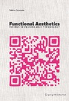 Seymour S. — Functional Aesthetics: Visions in Fashionable Technology