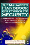 Kovacich G., Halibozek E. — The Manager's Handbook for Corporate Security: Establishing and Managing a Successful Assets Protection Program, First Edition