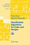 Kaski P., Ostergard P. — Classification Algorithms for Codes and Designs
