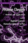 Guerois R., Paz M. — Protein Design. Methods and Applications