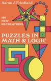 Friedland A. — Puzzles in Math and Logic