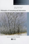 Floridi L. — The Blackwell Guide to the Philosophy of Computing and Information