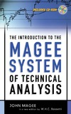 Magee J. — The Introduction to the Magee System of Technical Analysis: In a new edition by W.H.C. Bassetti