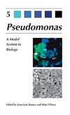 Ramos J., Filloux A. — Pseudomonas: Volume 5: A Model System in Biology