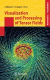 Hagen H., Weickert J. — Visualization and processing of tensor fields: advances and perspectives