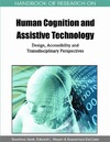 Seok S., Meyen E., DaCosta B. — Handbook of Research on Human Cognition and Assistive Technology: Design, Accessibility and Transdisciplinary Perspectives (Handbook of Research On...)