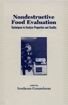 Gunasekaran S. — Nondestructive Food Evaluation: Techniques to Anyaluze Properties and Quality (Food Science and Technology)