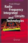 Ellinger F. — Radio Frequency Integrated Circuits and Technologies
