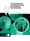 Hansen C. — The Application of Biotechnology to Industrial Sustainability (Sustainable Development)