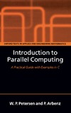 Petersen W., Arbenz P. — Introduction to Parallel Computing (Oxford Texts in Applied and Engineering Mathematics)