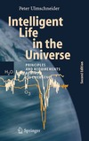 Ulmschneider P. — Intelligent Life in the Universe: Principles and Requirements Behind Its Emergence, 2nd Edition (Advances in Astrobiology and Biogeophysics)