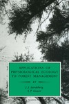 Landsberg J., Gower S. — Applications of Physiological Ecology to Forest Management (Physiological Ecology)